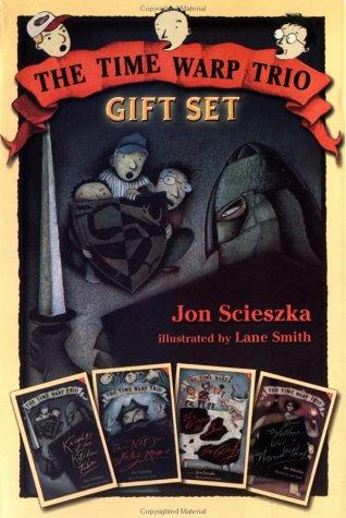 Time Warp Trio Gift Set, Books 1-4 (Knights of the Kitchen Table; The Not-So-Jolly Rodger; The Good, the Bad, and the Goofy; Your Mother Was a Neanderthal) by Jon Sczieska