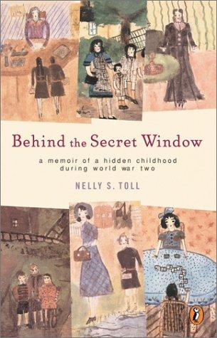 Behind the Secret Window by Nelly Toll