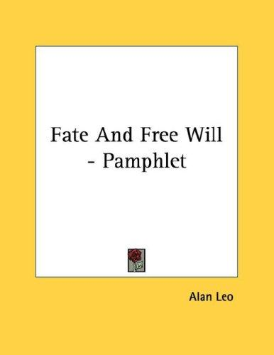 Fate And Free Will - Pamphlet by Alan Leo