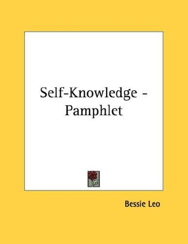 Self-Knowledge - Pamphlet by Bessie Leo