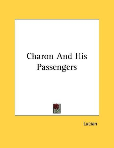 Charon And His Passengers by Lucian of Samosata