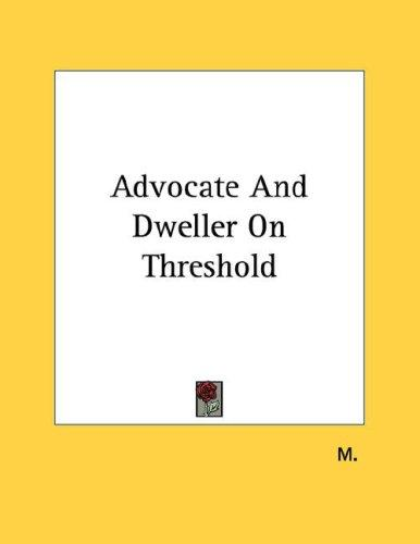 Advocate And Dweller On Threshold by M.