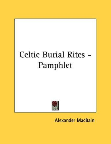 Celtic Burial Rites - Pamphlet by Alexander MacBain