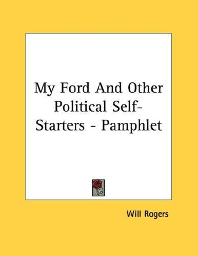 My Ford And Other Political Self-Starters - Pamphlet by Will Rogers