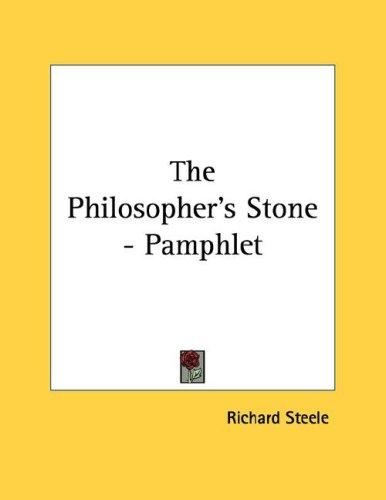 The Philosopher's Stone - Pamphlet by Sir Richard Steele