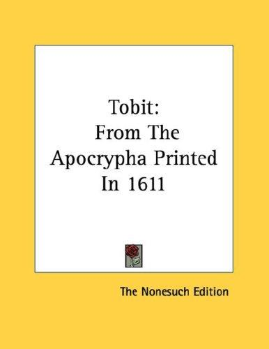Tobit by The Nonesuch Edition