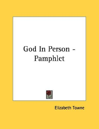 God In Person - Pamphlet by Elizabeth Towne