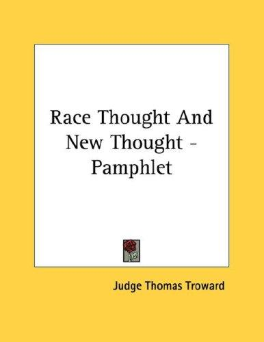Race Thought And New Thought - Pamphlet by Judge Thomas Troward