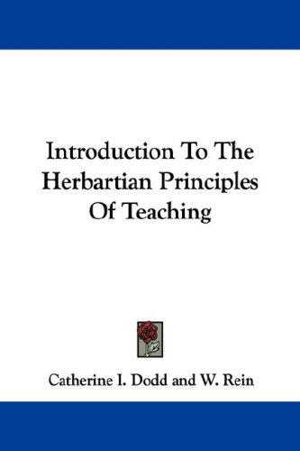 Introduction To The Herbartian Principles Of Teaching