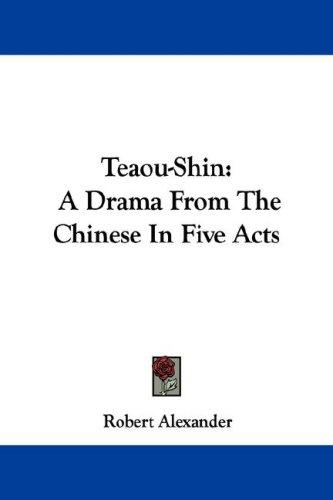 Teaou-Shin by Robert Alexander