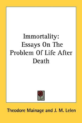 Immortality by Theodore Mainage