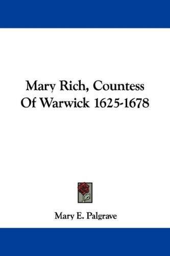 Mary Rich, Countess Of Warwick 1625-1678