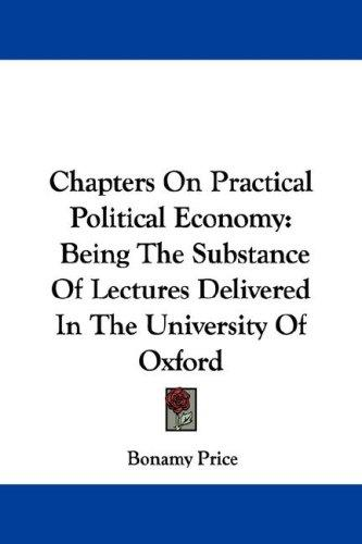 Chapters On Practical Political Economy