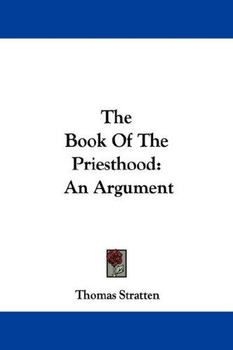 The Book Of The Priesthood by Thomas Stratten