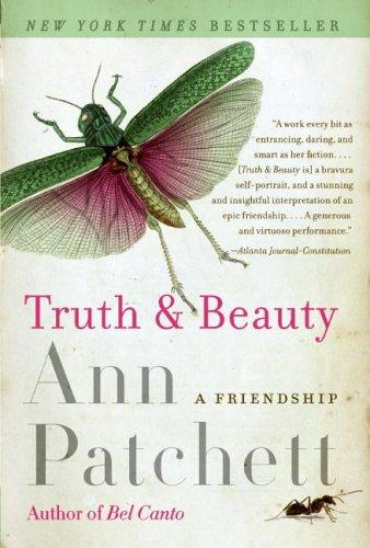Truth & Beauty by Ann Patchett