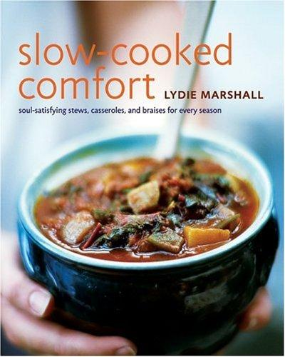 Slow cooked comfort by Lydie Marshall
