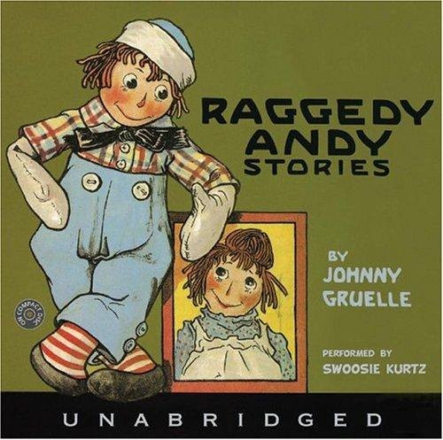 Raggedy Andy Stories CD by Johnny Gruelle