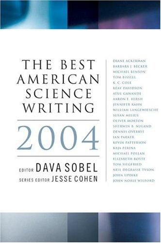 The Best American Science Writing 2004 (Best American Science Writing) by Dava Sobel
