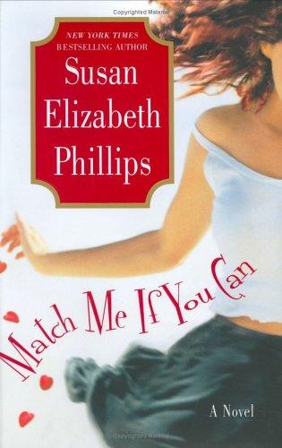 Match me if you can by Susan Elizabeth Phillips.