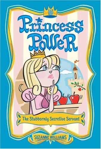 Princess Power #5 by Suzanne Williams