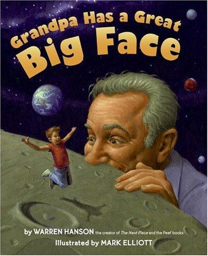 Grandpa has a great big face by Warren Hanson