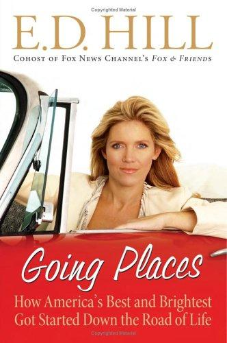 Going places by E. D. Hill