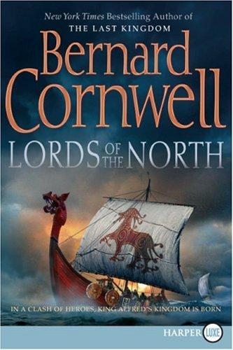 Lords of the North (The Saxon Chronicles Series #3)