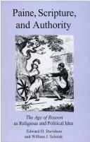 Paine, Scripture, and authority by Edward H. Davidson
