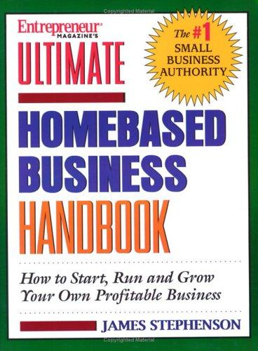 Ultimate Homebased Business Handbook by James Stephenson
