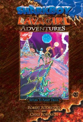 Sharkboy and Lavagirl Adventures: Vol. 2 by Chris Roberson