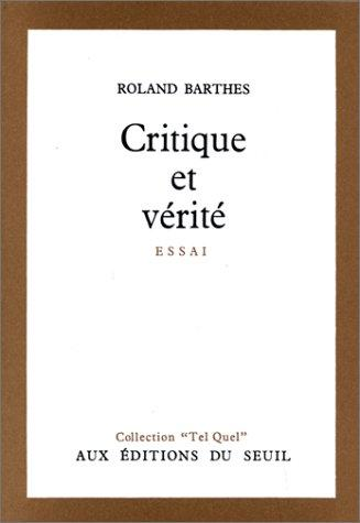 Critique Et Verite by Roland Barthes