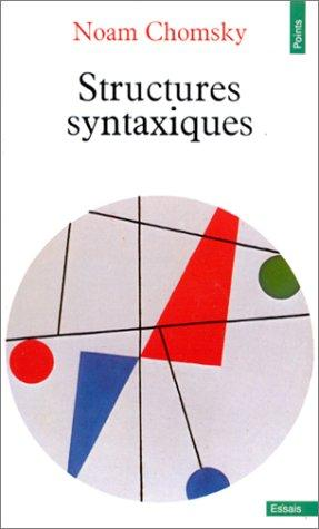 Structures syntaxiques by Noam Chomsky