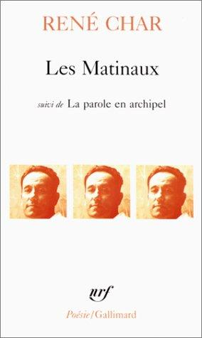 Matinaux, Les (Collection Pobesie) by Rene Char, Renbe Char