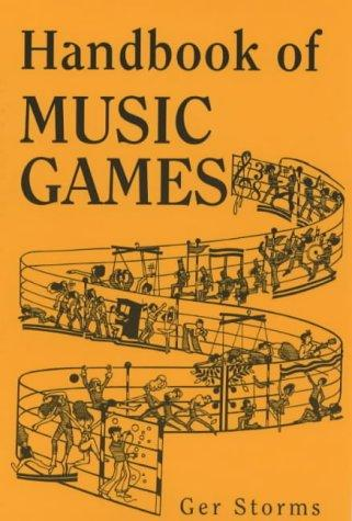 Handbook of Music Games by G. Storms