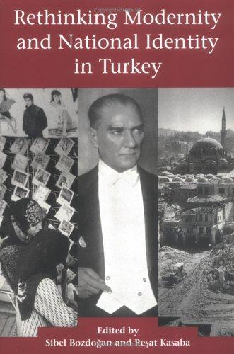 Rethinking modernity and national identity in Turkey by