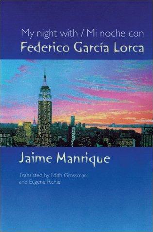 My Night with Federico García Lorca