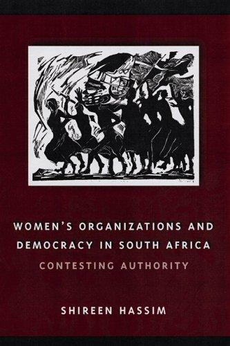 Women's Organizations and Democracy in South Africa by Shireen Hassim