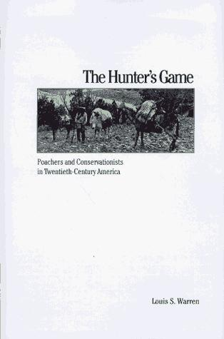 The hunter's game by Louis S. Warren