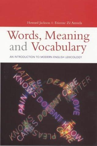 Words, meaning, and vocabulary by Howard Jackson