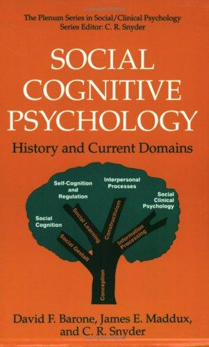 Social cognitive psychology by David F. Barone