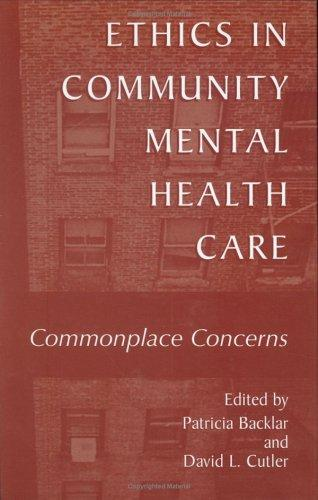 Ethics in community mental health care by