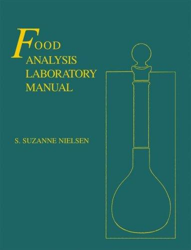 Food analysis laboratory manual by S. Suzanne Nielsen