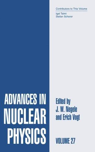 Advances in nuclear physics by
