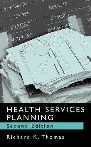 Health services planning by