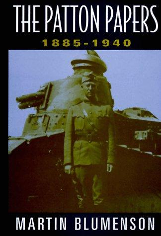 The Patton papers by George S. Patton