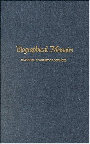 Biographical Memoirs by National Academy of Sciences U.S.