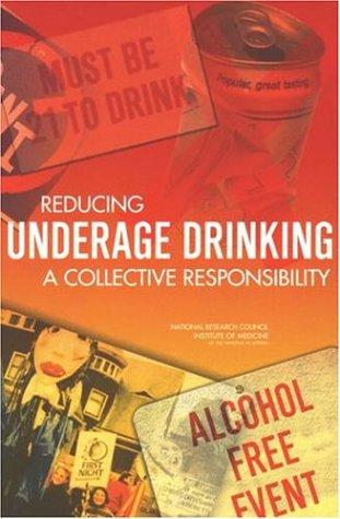 Reducing Underage Drinking by National Research Council.