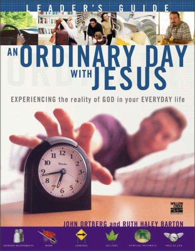 An Ordinary Day with Jesus (Leader's Guide) by John Ortberg