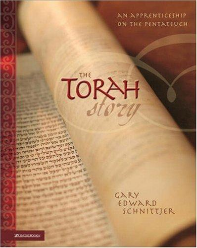 The Torah Story by Gary E. Schnittjer