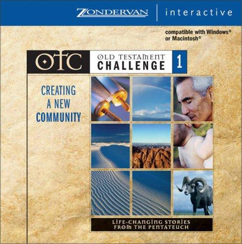 Old Testament Challenge Volume 1: Creating a New Community by John Ortberg
